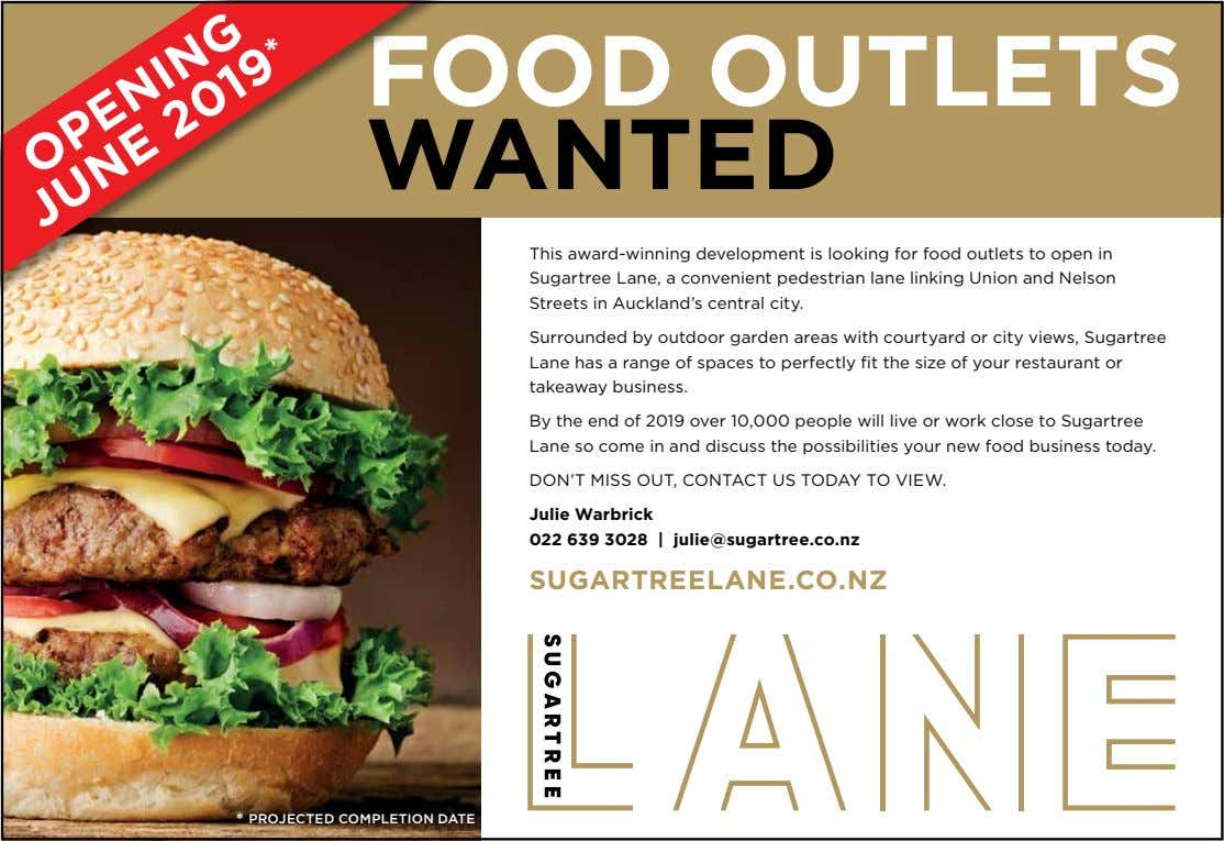 FOOD OUTLETS WANTED This award-winning development is looking for food outlets to open in Sugartree