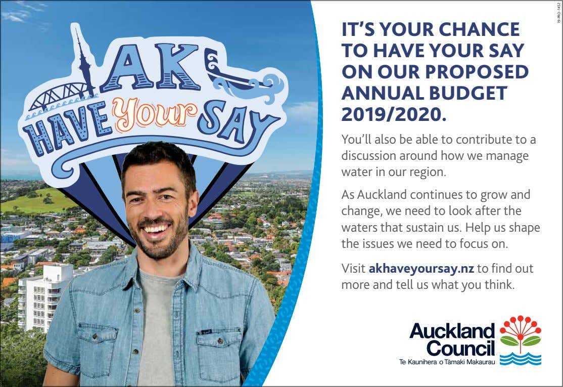 IT'S YOUR CHANCE TO HAVE YOUR SAY ON OUR PROPOSED ANNUAL BUDGET 2019/2020. You'll also