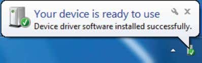 software was installed successfully and is ready to use. 8. Windows 7 users: navigate via the