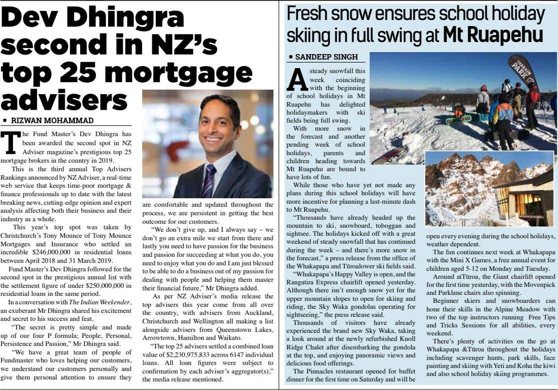 Dev Dhingra second in NZ's top 25 mortgage advisers Fresh snow ensures school holiday skiing