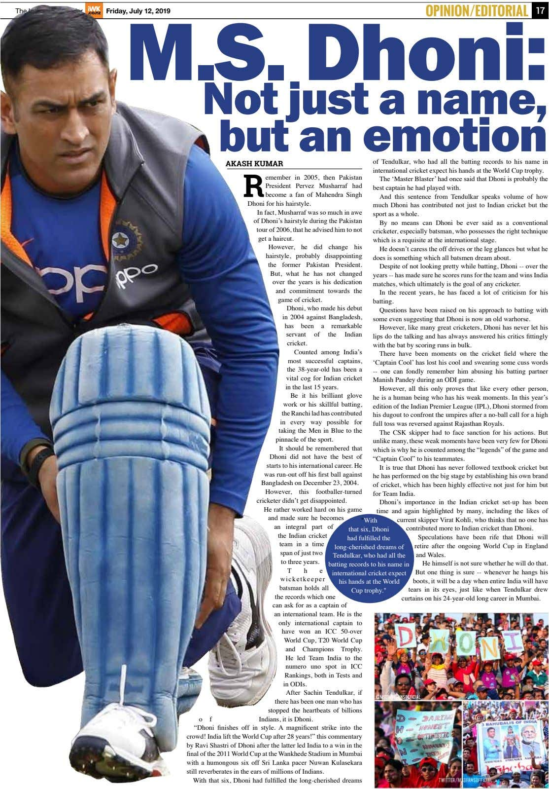 The Indian Weekender Friday, July 12, 2019 OPINION/EDITORIAL 17 M.S. Dhoni: Not just a name,