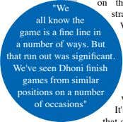 """We all know the game is a fine line in a number of ways. But"
