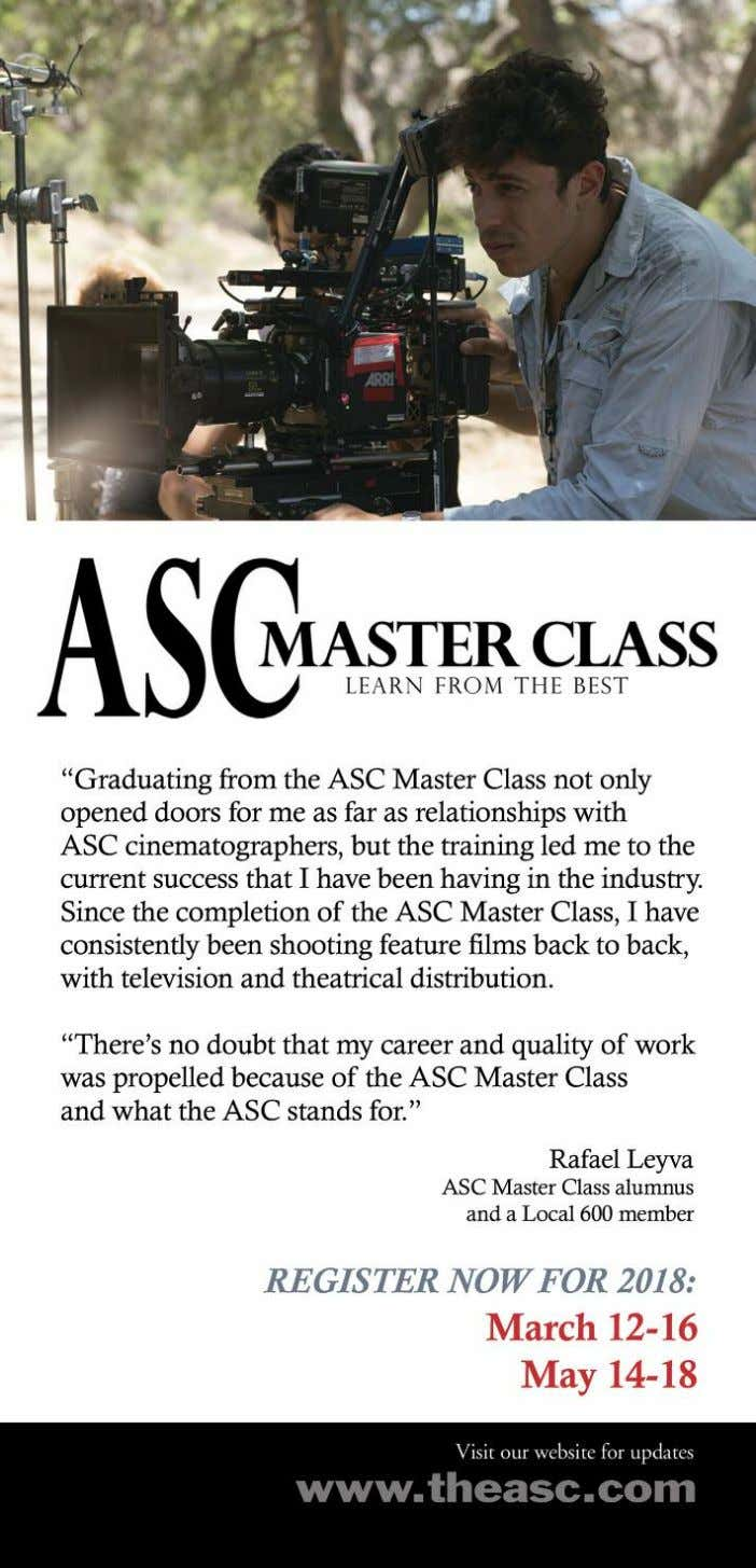 8 American Society of Cinematographers The ASC is not a labor union or a guild, but