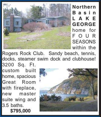 Northern Basin LAKE GEORGE home for Rogers Rock Club. FOUR SEASONS within the Sandy beach,