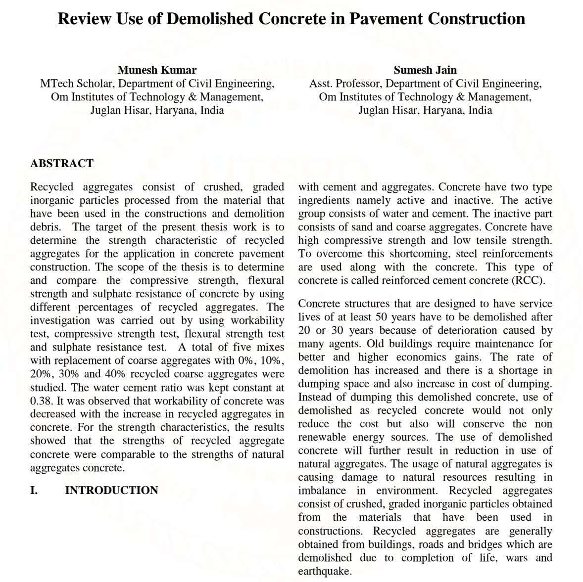 Review Use of Demolished Concrete in Pavement Construction Munesh Kumar MTech Scholar, Department of Civil