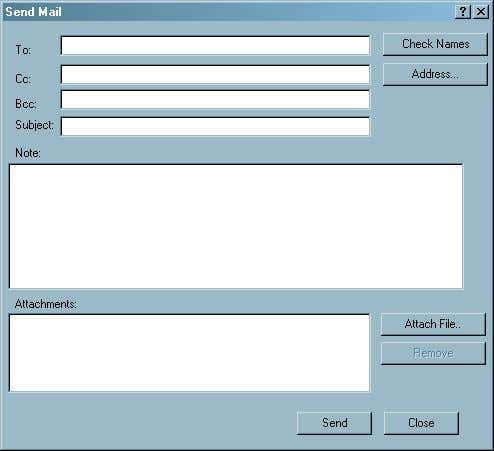File Send Mail . Display 2.2 Send Mail Dialog Box The Send Mail dialog box contains