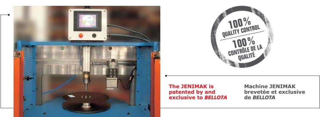 The JENIMAK is patented by and exclusive to BELLOTA Machine JENIMAK brevetée et exclusive de