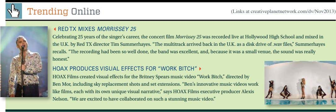 Trending Online (Links at creativeplanetnetwork.com/dv/Nov2013) 3Red TX MiXes Morrissey 25 Celebrating 25 years of the