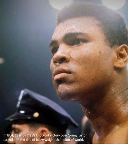 In 1964, Cassius Clay's knockout victory over Sonny Liston earned him the title of heavyweight