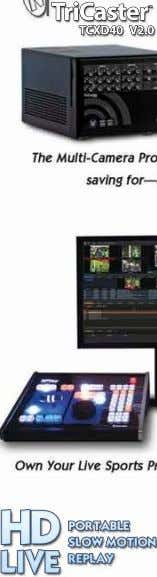 TriCaster TM TCXD40 V2.0 HD PORTABLE SLOW MOTION LIVE REPLAY