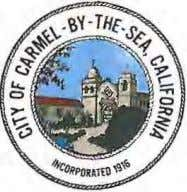 CITY OF CARMEL-BY-THE-SEA Council Report January 7, 2014 To : Honorable Mayor and Members of