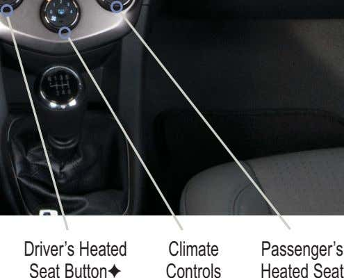Driver's Heated Climate Passenger's Seat Button✦ Controls Heated Seat