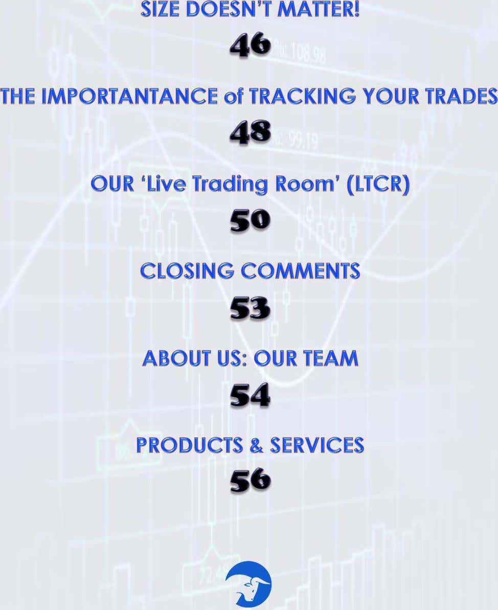 TABLE OF CONTENTS BEHIND THE CURTAIN: Trading Secrets Exposed - LiveTraders.Com