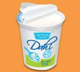Retail Outlets, etc. Life – 15 days 2) Regular Dahi Along with the new launched Probiotic
