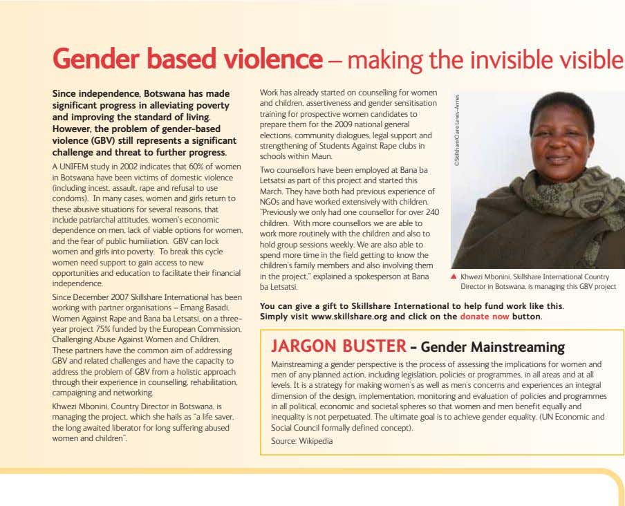Gender based violence – making the invisible visible Since independence, Botswana has made Work has