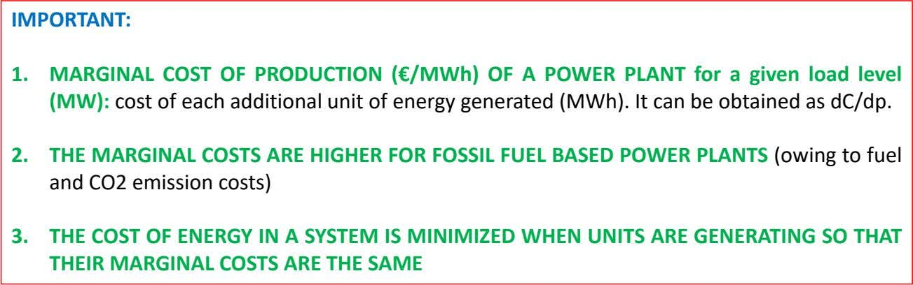 IMPORTANT: 1. MARGINAL COST OF PRODUCTION (€/MWh) OF A POWER PLANT for a given load