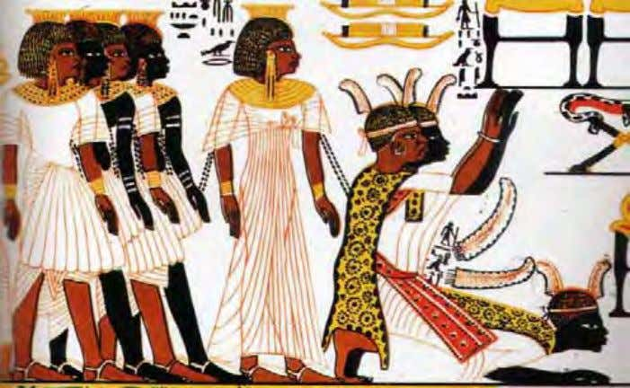 of their skin of alternating black and brown -Tomb of Huy Figure 23: Nubians and Egyptians