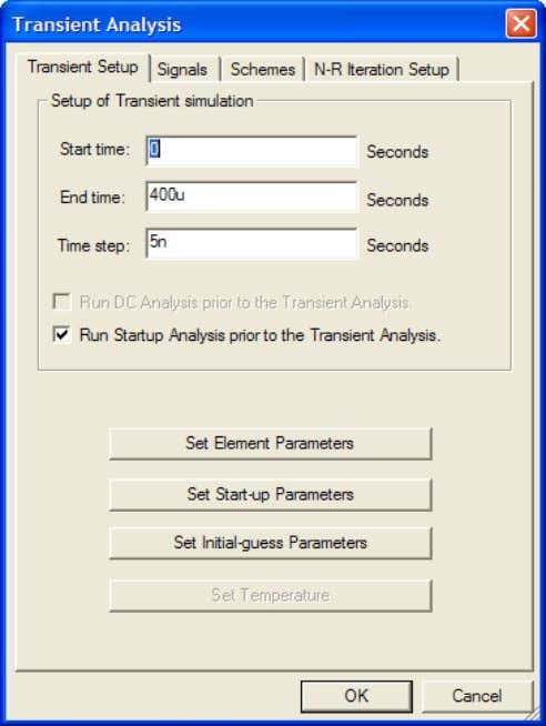 Analysis option The Transient Analysis Dialog will show up as shown in Figure below. Transient Analysis
