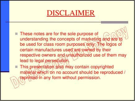 DISCLAIMER These notes are for the sole purpose of understanding the concepts of marketing and