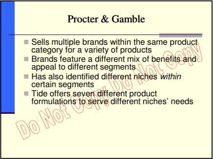 ProcterProcter && GambleGamble Sells multiple brands within the same product category for a variety of