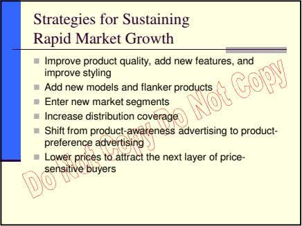 Strategies for Sustaining Rapid Market Growth Improve product quality, add new features, and improve styling