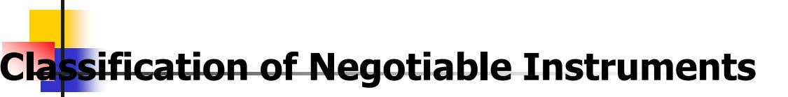 Classification of Negotiable Instruments