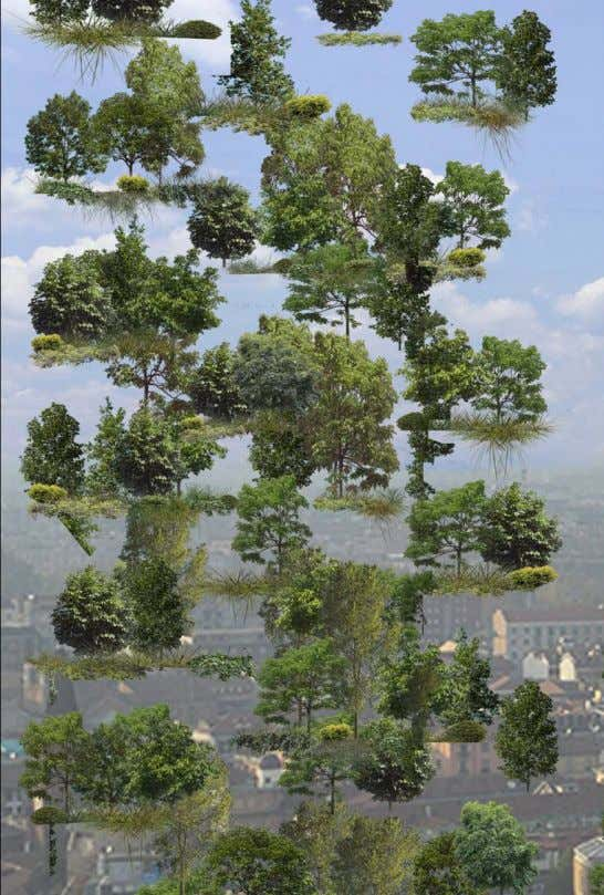 1. VERTICAL FOREST IS A PROJECT FOR METROPOLITAN REFORESTATION. The presence of trees, bushes and