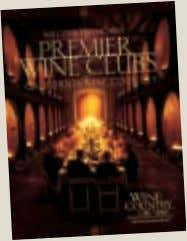 Looking for Something Special in a Wine Club? Go online to PREMIER WINE CLUBS www.WineCountryThisWeek.com Find