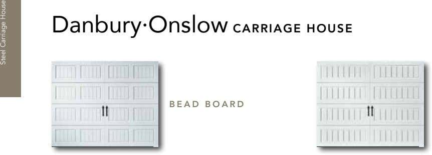 Danbury·Onslow CARRIAGE HOUSE BEAD BOARD Steel Carriage House