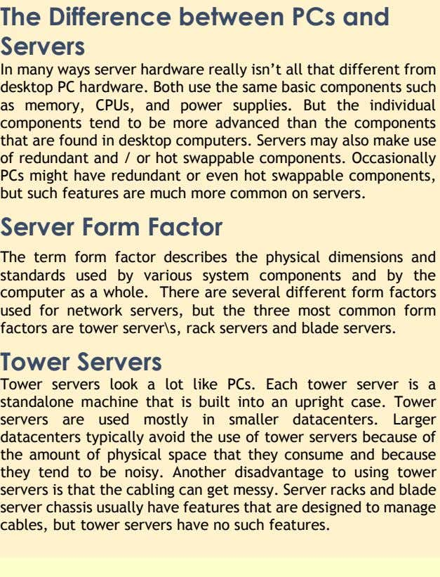 are designed to manage cables, but tower servers have no such features. Sensitivity: L&T Construction Internal