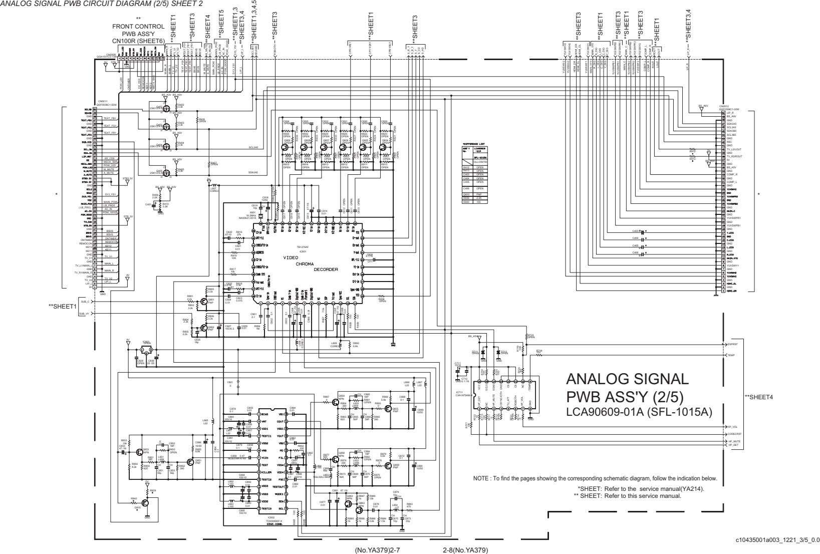 ANALOG SIGNAL PWB CIRCUIT DIAGRAM (2/5) SHEET 2 ** FRONT CONTROL PWB ASS'Y CN100R (SHEET6) CN000R