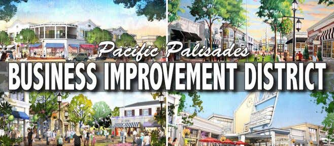 Pacific Pacific Palisades Palisades Business Business Improvement Improvement District District Approved Approved