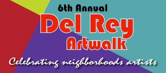 Artwalk Celebrates Celebrates Local Local Artists Artists The The Del Del Rey Rey Artwalk Artwalk started
