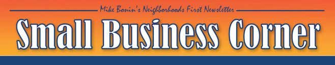 to to put put neighborhoods neighborhoods first! first! Small Small Business Business Spotlights Spotlights for