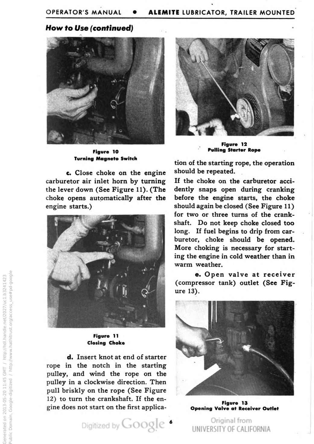 OPERATOR'S MANUAL ALEMITE LUBRICATOR, TRAILER MOUNTED How to Use (continued) Figure 10 Turning Magneto Switch