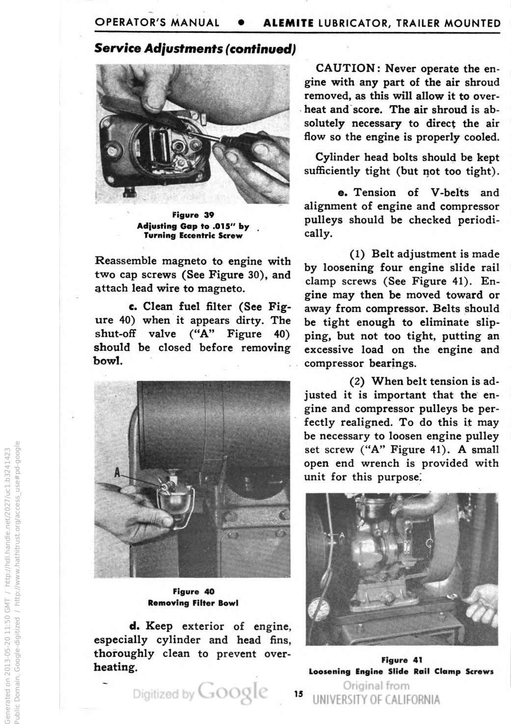 OPERATOR'S MANUAL ALEMITE LUBRICATOR, TRAILER MOUNTED Service Adjustments (continued) Figure 39 Adjusting Gap to