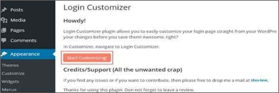 : Click on Start Customizing button to proceed further. Step (5) : It will launch the
