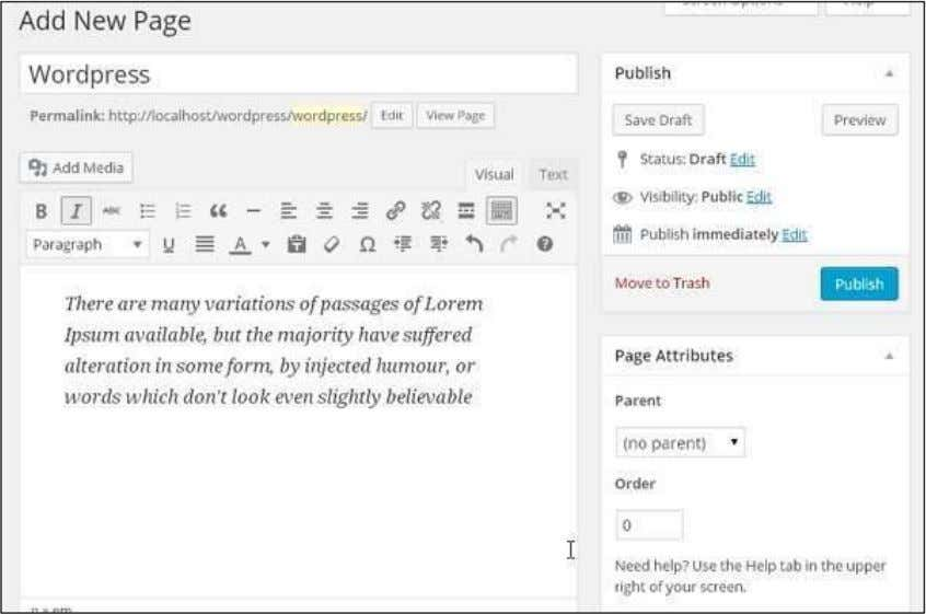 WYSIWYG editor to add the actual content of your page. Step (3): Click on Publish button