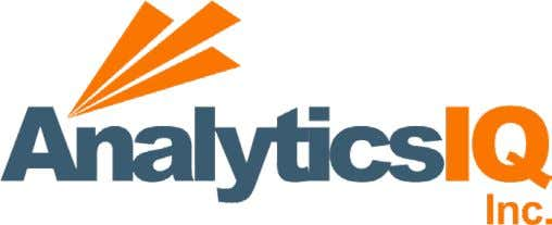 Analytics IQ: A Buyer's Guide DATA TYPES : Auto, Creative Optimization, Demographic, Financial, Retail, Travel