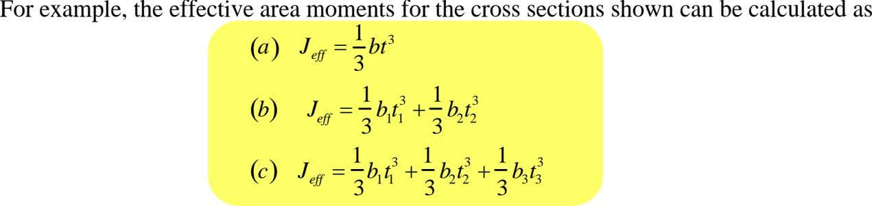 For example, the effective area moments for the cross sections shown can be calculated as