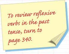 To review the reflexive to verbs past tense, in turn page 340.