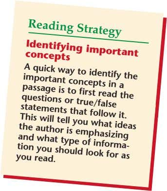 Reading Strategy Identifying important concepts quick to identify A important concepts passage to first read