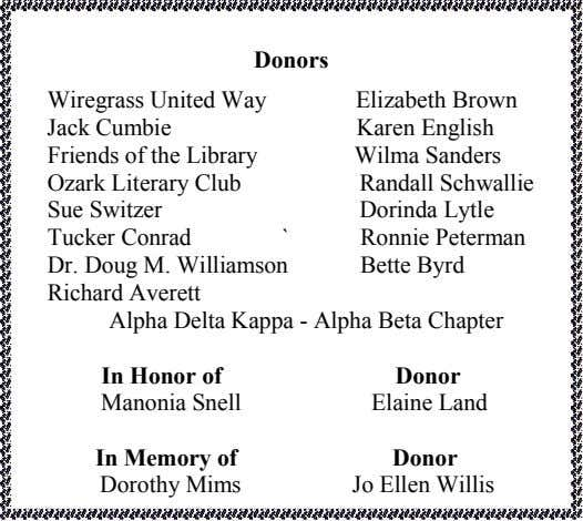 Donors Wiregrass United Way Jack Cumbie Elizabeth Brown Karen English Friends of the Library Ozark