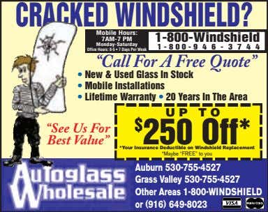 CRACKED WINDSHIELD? Mobile Hours: 1-800-Windshield 7AM-7 PM Monday-Saturday 1 - 8 0 0 - 9