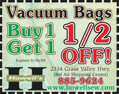 VacuumVacuumVacuum BagsBagsBags BuBuBuyyy111 1/21/1/22 GGGeeettt 111 OFF!OFF!OFF! Expires 9/30/09 2334 Grass Valley