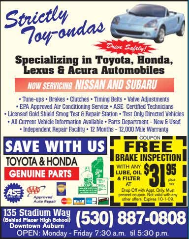 Drive Safely! Specializing in Toyota, Honda, Lexus & Acura Automobiles NOW SERVICING NISSAN AND SUBARU