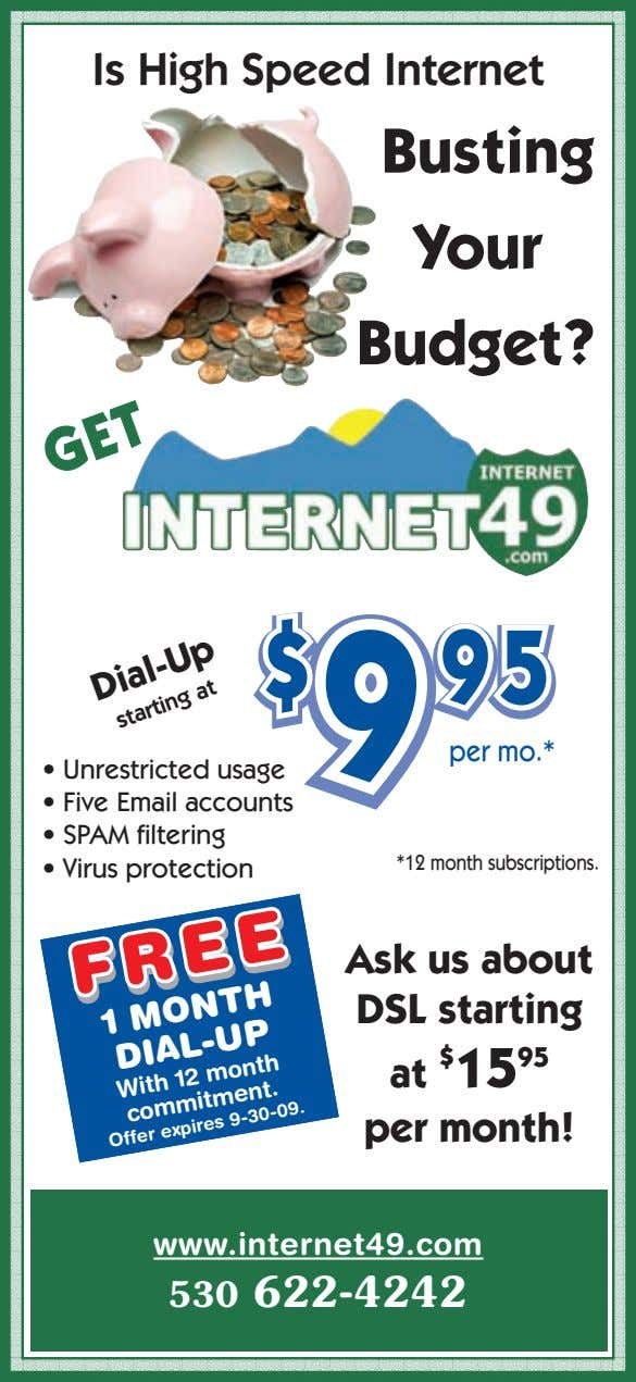 Is High Speed Internet Busting Your Budget? $ $ $ 9 95 9 9 95