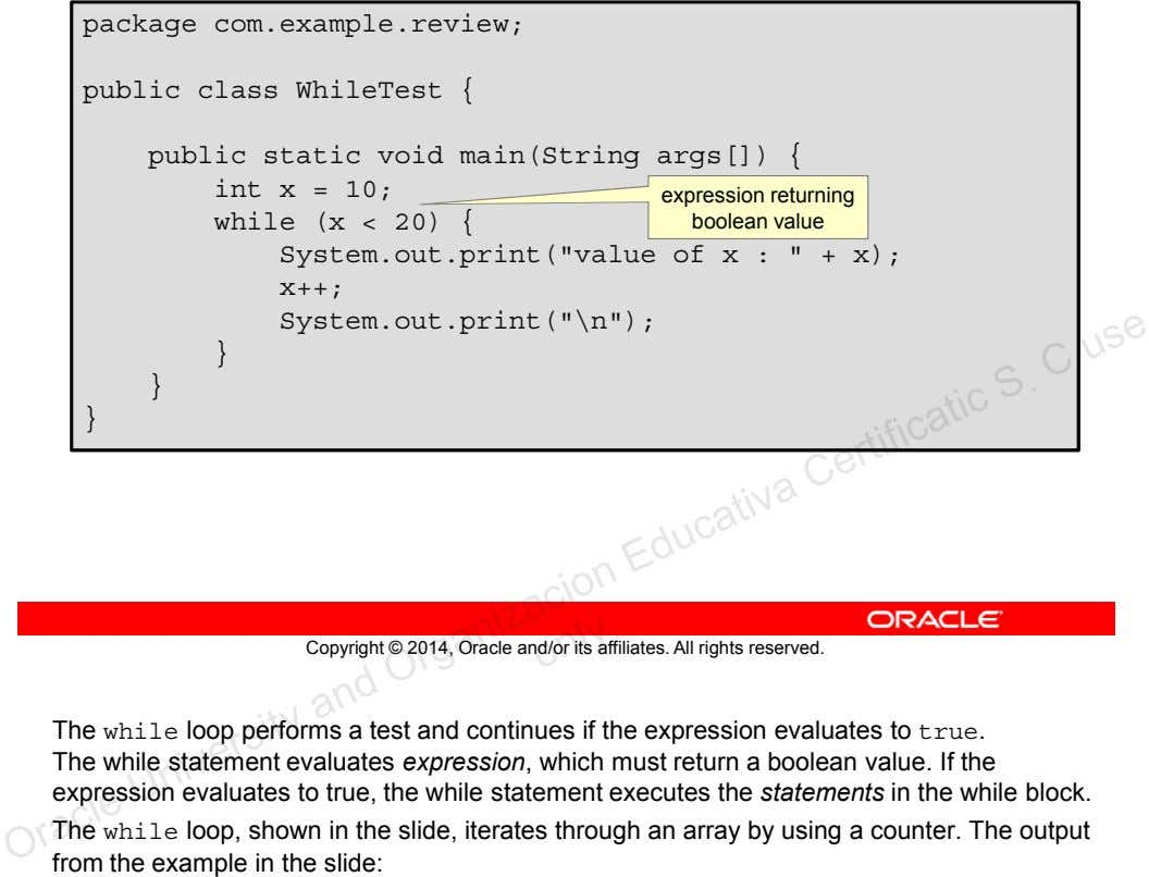 package com.example.review; public class WhileTest { public static void main(String args[]) { int x =