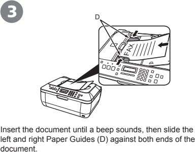 3 D Insert the document until a beep sounds, then slide the left and right