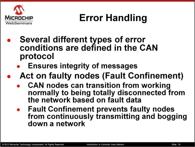 Now lets discuss error handling For the CAN nodes to perform any sort of error